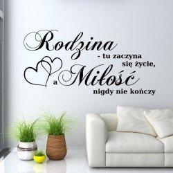 Rodzina tu zaczyna się życie, a miłość nigdy się nie kończy - od naklejkomania.pl